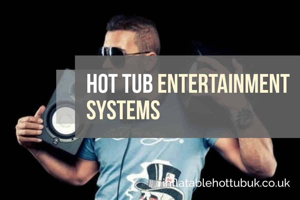 Hot Tub Entertainment Systems